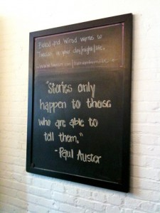 Stories only happen to those who are able to tell them. - Paul Auster